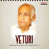 Veturi - Evergreen Telugu Love Songs, Vol. 2 (Veturi) by Various Artists