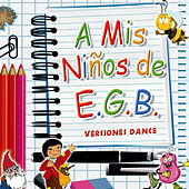 A Mis Niños de E.G.B by Various Artists