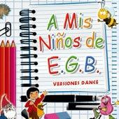 A Mis Niños de E.G.B by Various Artists