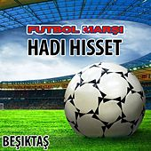 Hadi Hisset - Beşiktaş Anthems by The World-Band