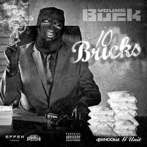10 Bricks by Young Buck