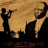 I Just Want to Make Music von Scott Joplin