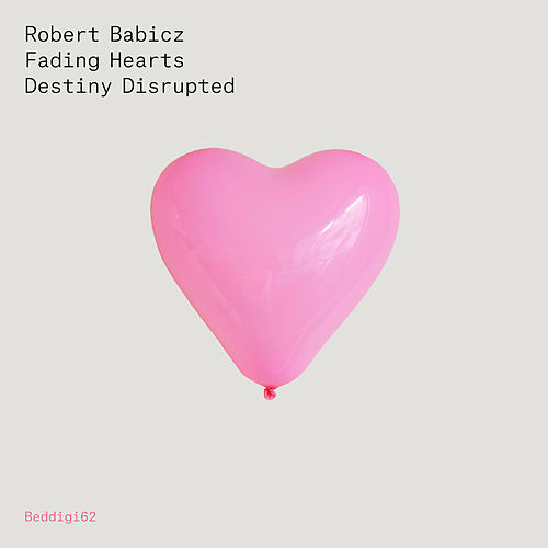 Fading Hearts / Density Disrupted by Robert Babicz
