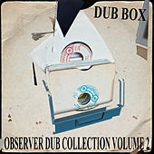 Observer Dub Collection, Vol. 2 Dub Box by Niney the Observer