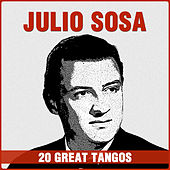 20 Great Tangos by Julio Sosa