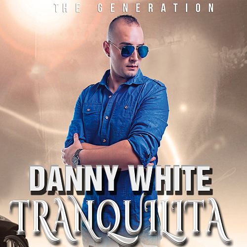Tranquilita by Danny White