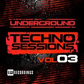 Underground Techno Sessions, Vol. 3 - EP by Various Artists