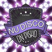 Nu Disco On Pisko - EP by Various Artists