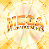 Mega International Hits by Various Artists