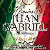 Gracias Juan Gabriel (20 Indispensables) by Various Artists