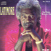 The Only Way Is Up by Latimore