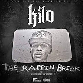 The Rappin Brick by Kilo