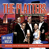 The Platters (My Kind Of Music (50 Original Hit Recordings Digitally Remastered) von The Platters