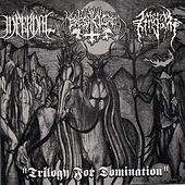 Trilogy for Domination Split by Infernal