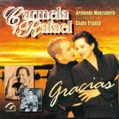 Carmela y Rafael Con Armando Manzanero y la Rondalla del Chato Franco by Carmela Y Rafael