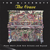 The Crave by Tom McDermott