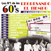 Los No. 1 de los 60's - Regresando el Tiempo - 20 Éxitos Vol. 2 by Various Artists