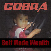 Self Made Wealth von Cobra