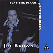 Just the Piano...Just the Blues by Joe Krown