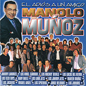 El Adios a un Amigo - Manolo Muñoz by Various Artists