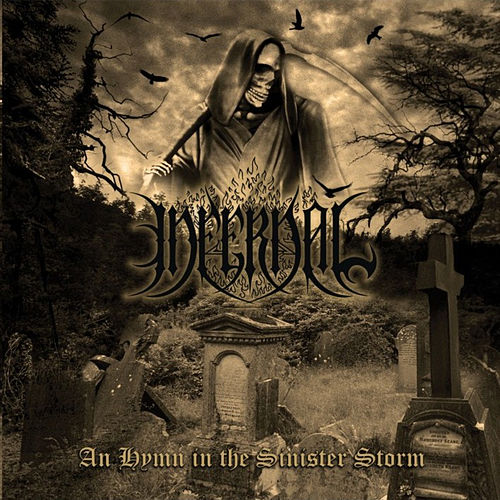 An Hymn in the Sinister Storm by Infernal