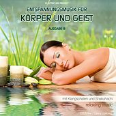 Entspannungsmusik für Körper und Geist 8 (Relaxing Music) by Electric Air Project
