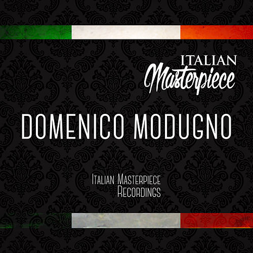 Domenico Modugno - Italian Masterpiece by Domenico Modugno