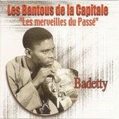 Les merveilles du passé: Badetty by Les Bantous De La Capitale