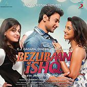 Bezubaan Ishq (Original Motion Picture Soundtrack) by Various Artists