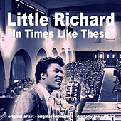 In Times Like These von Little Richard