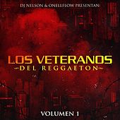 Los Veteranos Del Reggaeton, Vol. 1 by Various Artists