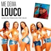 Me Deixa Louco by Naldo