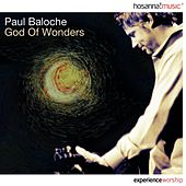 God of Wonders by Paul Baloche