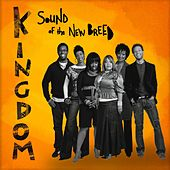 Kingdom by Sound Of The New Breed