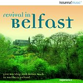 Revival in Belfast by Robin Mark
