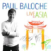 Live In Asia by Paul Baloche