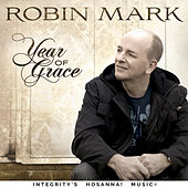Year of Grace by Robin Mark