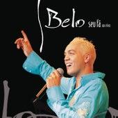 Seu Fã ao vivo by Belo