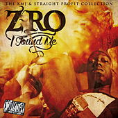 I Found Me (The KMJ & Straight Profit Collection) von Z-Ro