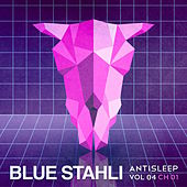 Antisleep Vol. 04 (Ch. 01) by Blue Stahli