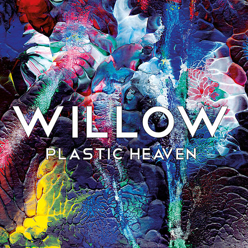 Plastic Heaven by Willow