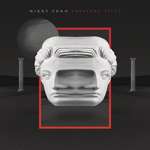 Pressure Pills by Mikky Ekko