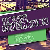 House Generation Presented by Leomeo by Various Artists