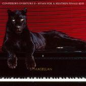 Confessor's Overture II -Hymn for a Heathen Finale 2015 by Magellan