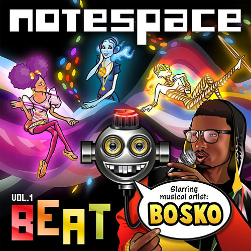 Notespace Beat, Vol. 1 by Bosko