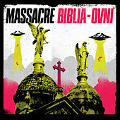 Biblia Ovni by Massacre