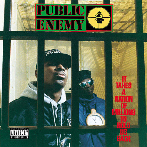 It Takes A Nation Of Millions To Hold Us Back by Public Enemy