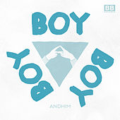 Boy Boy Boy (Radio Edit) by Andhim