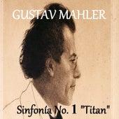 Gustav Mahler - Sinfonía No. 1
