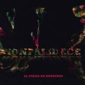El Fuego en Nosotros by Nonpalidece